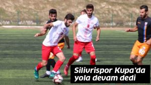 Silivrispor Kupa'da tur atladı