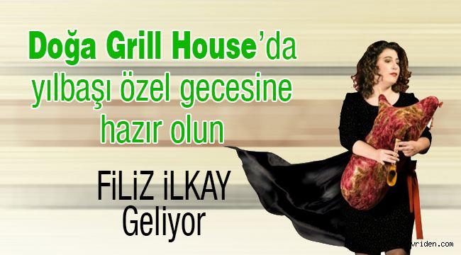 Doğa Grill House'da özel gece