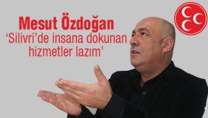 MHP'li Özdoğan Silivri'nin eksiklerini anlattı