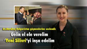 Silivri'deki Bulgaristan göçmenlerine seslendi