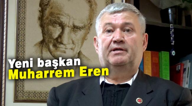 Muhtarlar Derneği Başkanı Muharrem Eren oldu