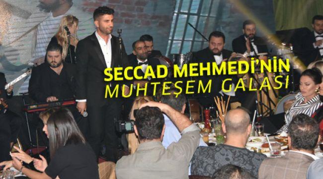 Seccad Mehmedi'nin muhteşem galası