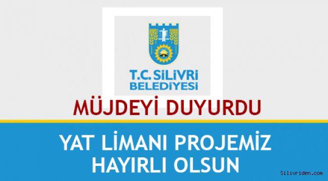 Silivri Belediyesi Yat Limanı Müjdesini duyurdu