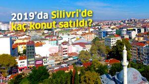 2019 yılında Silivri'de kaç konut satıldı?