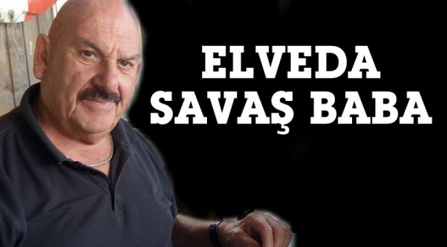 Silivri'nin 'Savaş Babası' hayatını kaybetti