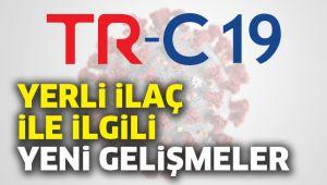 Koronavirüse karşı yerli ilaç 'TR-C 19'da güncel gelişmeler