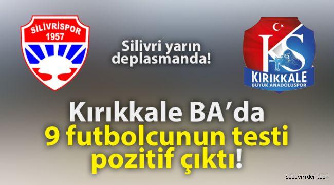 Kırıkkale BA'da 9 futbolcunun koronavirüs testi pozitif çıktı