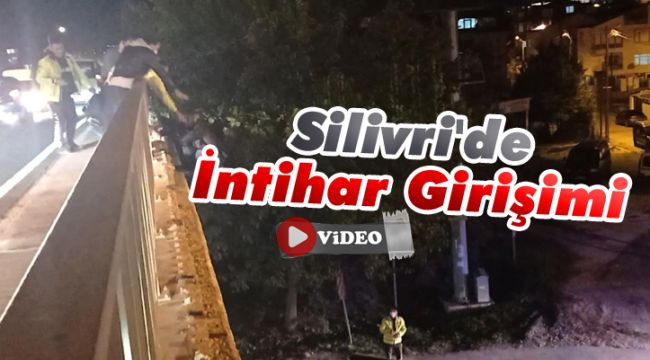 Silivri'de intihar girişimi