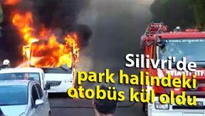 Silivri'de park halindeki otobüs kül oldu