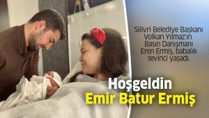 Hoşgeldin Emir Batur Ermiş