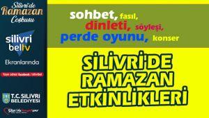 Silivri'de coşkulu bir ramazan ayı olacak