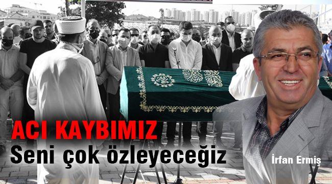 Kurucumuz, Hocamız, Babamız İrfan Ermiş'i kaybettik...