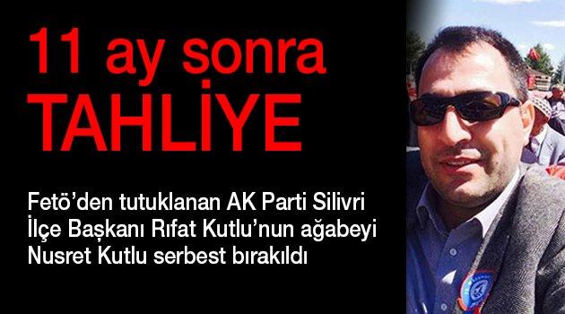AK Parti'li Kutlu'nun kardeşi tahliye edildi