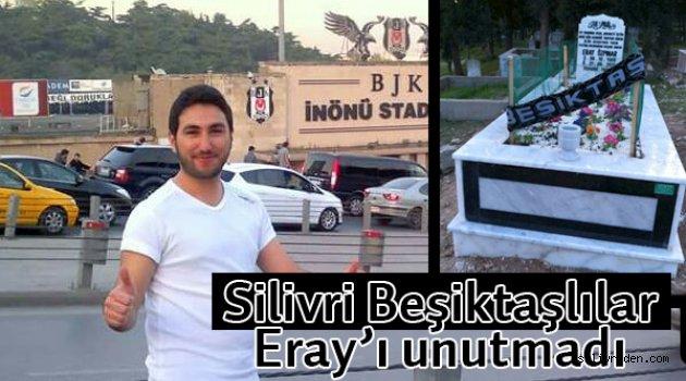 Beşiktaşlılar Eray'ı unutmadı
