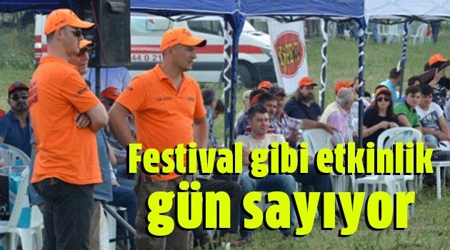 Festival gibi etkinlik gün sayıyor