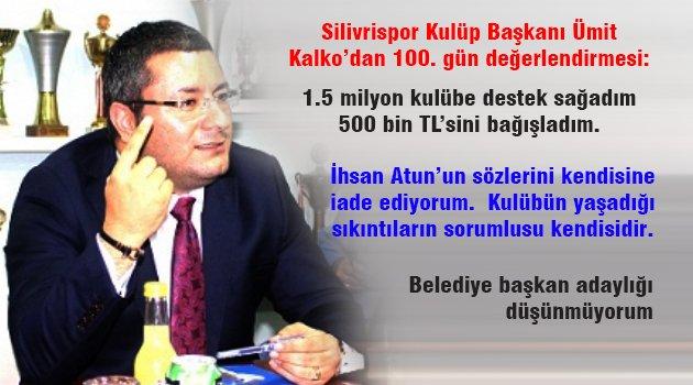 Silivrispor Başkanı Kalko'dan önemli açıklamalar