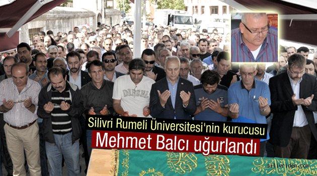 Mehmet Balcı toprağa verildi