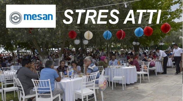 MESAN çalışanları stres attı
