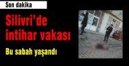 Silivri'de intihar vakası