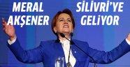 Meral Akşener Silivri'ye geliyor