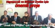 'Örnek Köy Projesi' için Değirmenköy seçildi