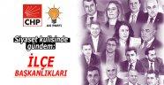 Silivri siyasetinde gündem ilçe başkanlıkları