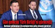 Tarih bize Türk Birliğini gösterecek