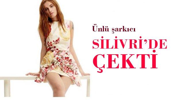 Ünlü şarkısı Silivri'de klip çekti